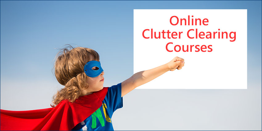Online clutter clearing courses with Karen Kingston