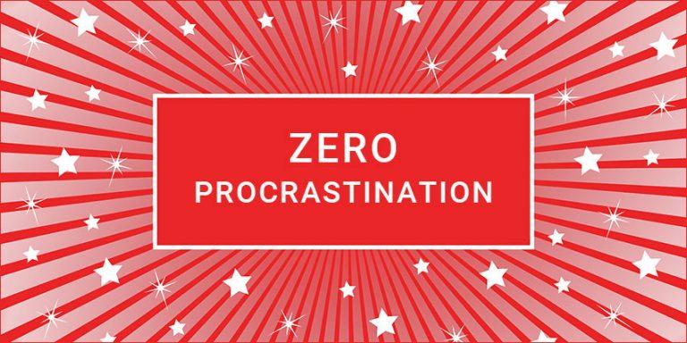 Zero Procrastination