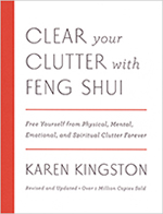 Clear Your Clutter with Feng Shui by Karen Kingston - US 2016 edition