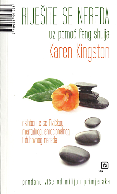 Clear Your Clutter with Feng Shui by Karen Kingston - Croatian paperback edition