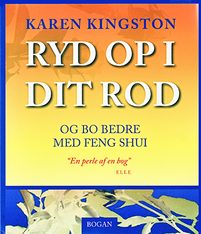 Clear Your Clutter with Feng Shui by Karen Kingston - Danish paperback edition