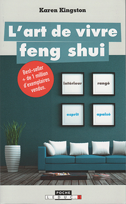 L'art de vivre feng shui - Karen Kingston - French edition