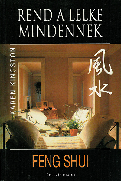 Clear Your Clutter with Feng Shui by Karen Kingston - Hungarian paperback edition