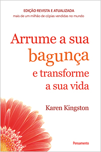 Clear Your Clutter with Feng Shui by Karen Kingston - Portuguese paperback edition