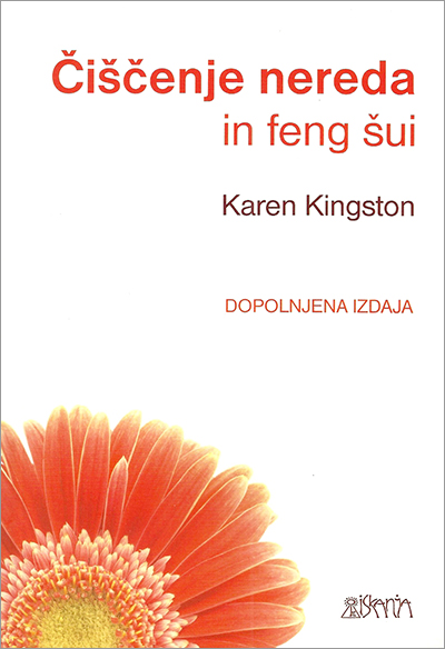 Clear Your Clutter with Feng Shui by Karen Kingston - Slovenian paperback edition