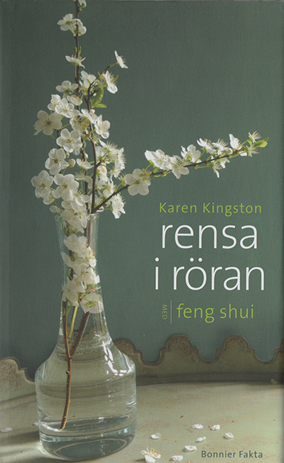 Rensa I Röran med Feng Shui - Karen Kingston - Swedish paperback edition