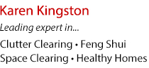 Karen Kingston expertise