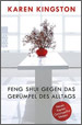 German translation of Clear Your Clutter with Feng Shui by Karen Kingston